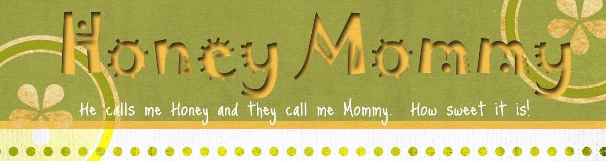 Honey Mommy